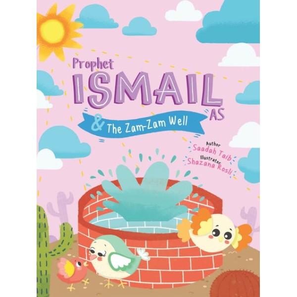 Prophet ISMAIL (as) & The Zam-Zam Well Activity Book