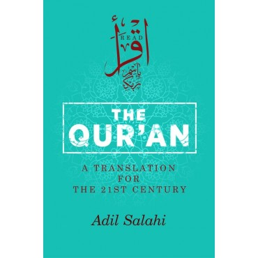 The Qur'an A Translation for the 21st Century (HB)