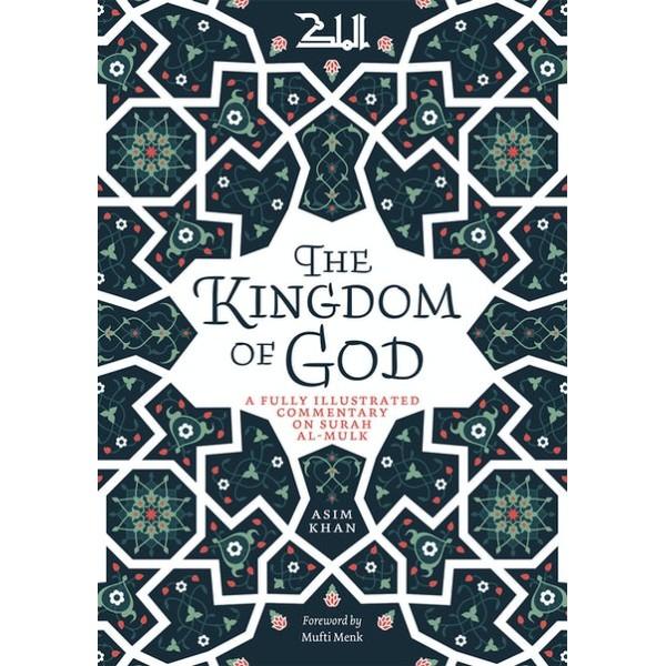 The Kingdom of God - Commentary on Surah MULK