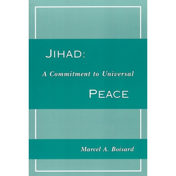 Jihad: A Commitment to Universal