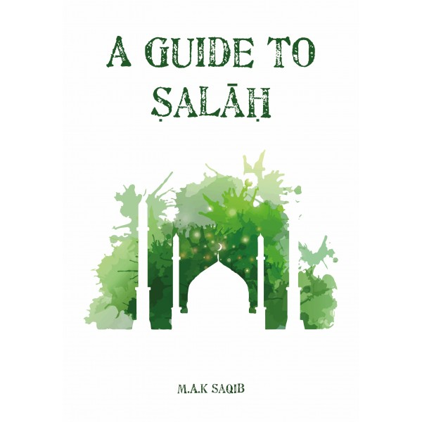 A Guide to Salah