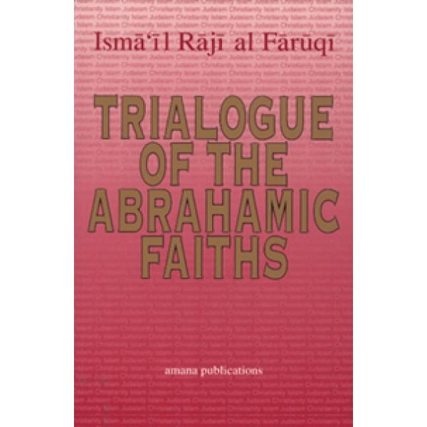 Trialogue of Abrahamic Faiths
