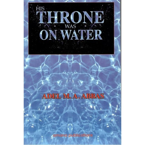 His throne was on Water