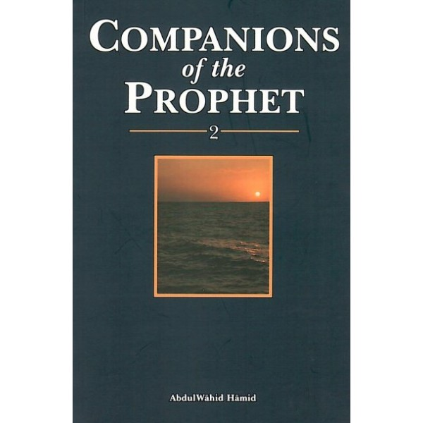 Companions of the Prophet - Boook 2