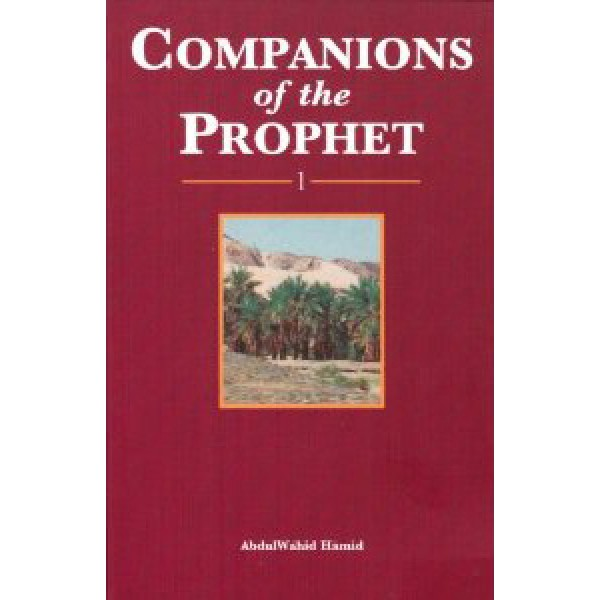 Companions of the Prophet - Book 1