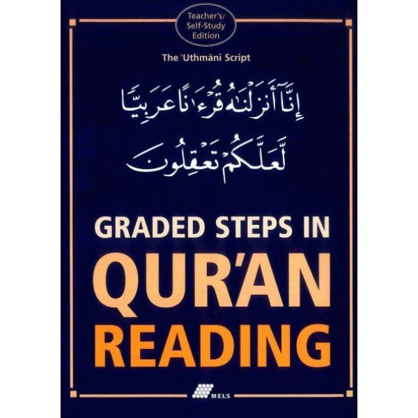 Graded Steps in Qur'an Reading - Teacher's / Self-Study Edition