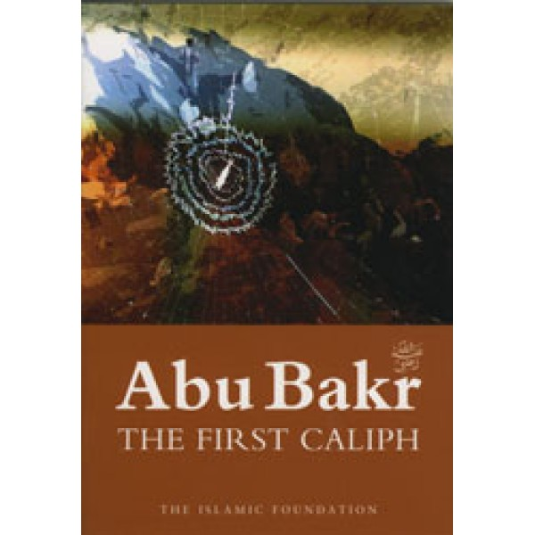 Abu Bakr: The First Caliph