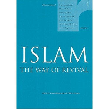 Islam the Way of Revival - Vol. 1