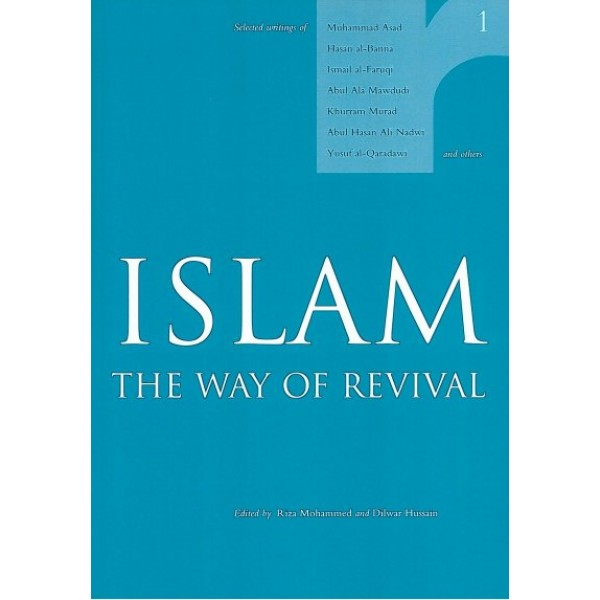 Islam the Way of Revival - Vol. 1