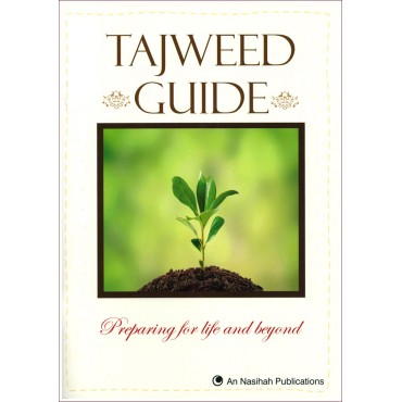 Tajweed Guide : Preparing for life and beyond