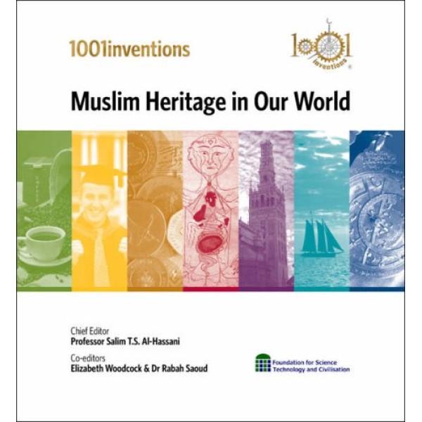 1001 Inventions - Muslim Heritage