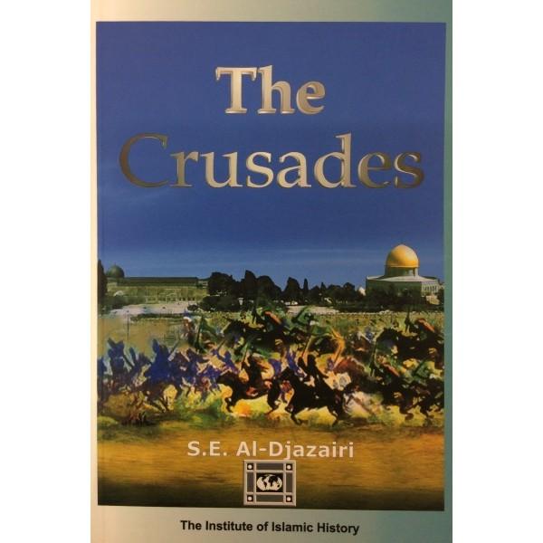 The Crusades - S.E. Al-Djazairi