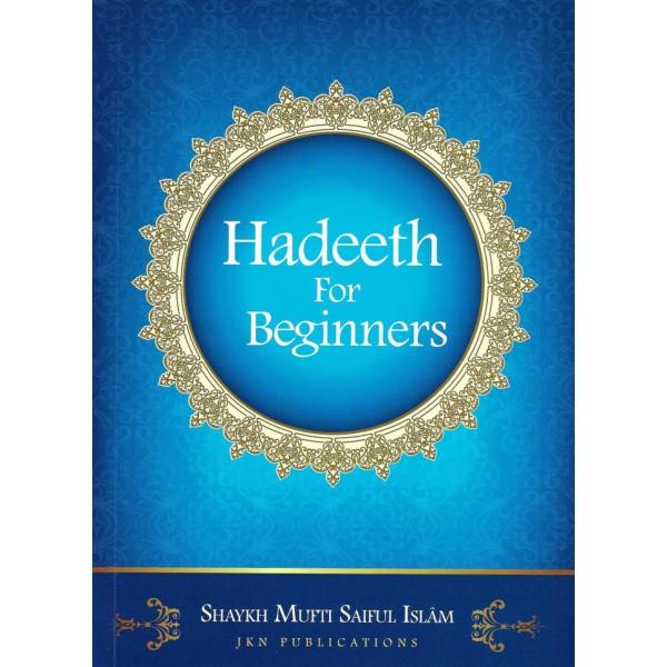Hadeeth for Beginners