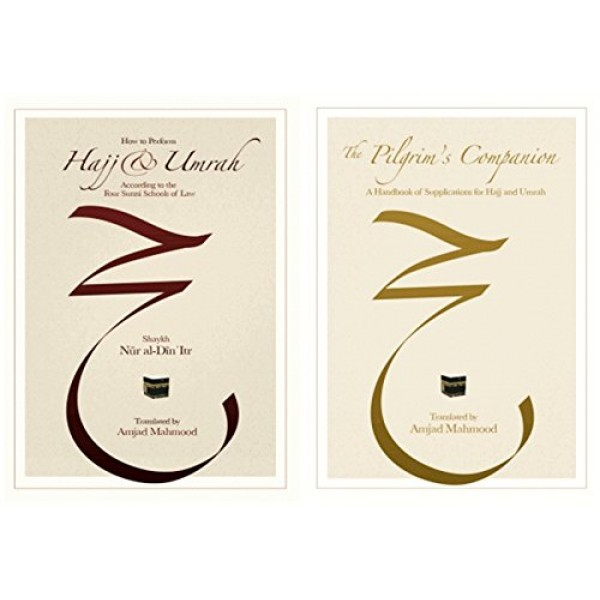How to perform Hajj and Umrah/Pilgrim's companion