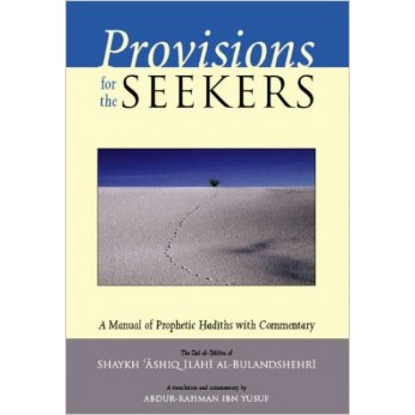 Provisions for the Seekers