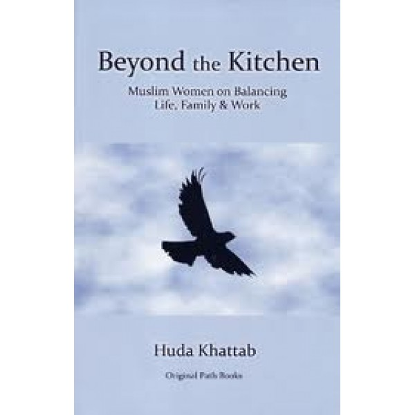 Beyond the Kitchen: Muslim Women on Balancing Life, Family & Work