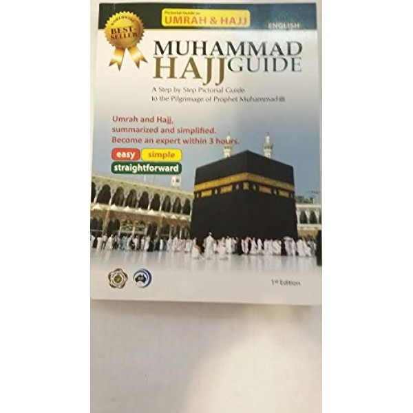 Pictorial ; Muhammad Hajj guide