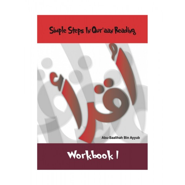 Simple Steps In Qur'aan Reading - Workbook 1