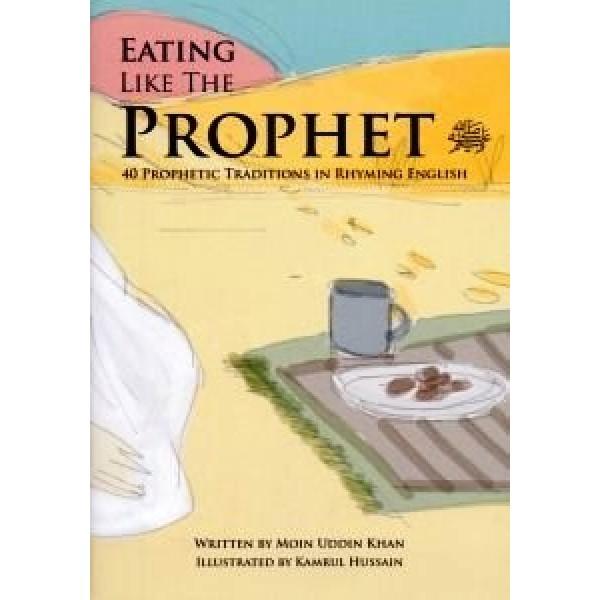 Eating Like Prophet