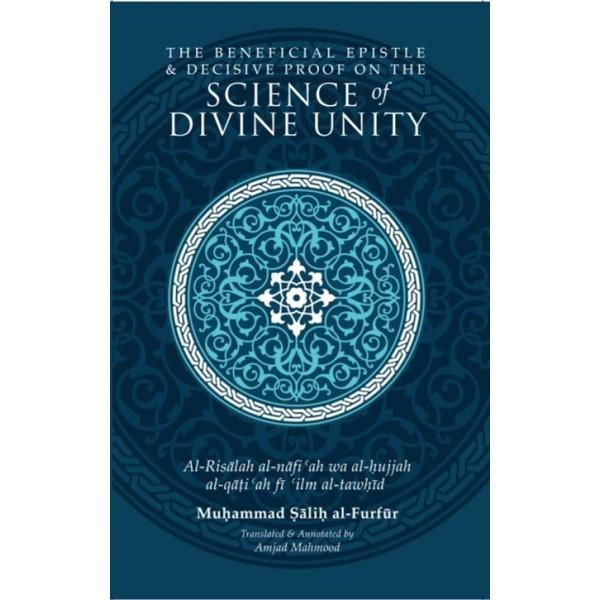 Beneficial Epistle & Decisive Proof on Science of Divine Unity