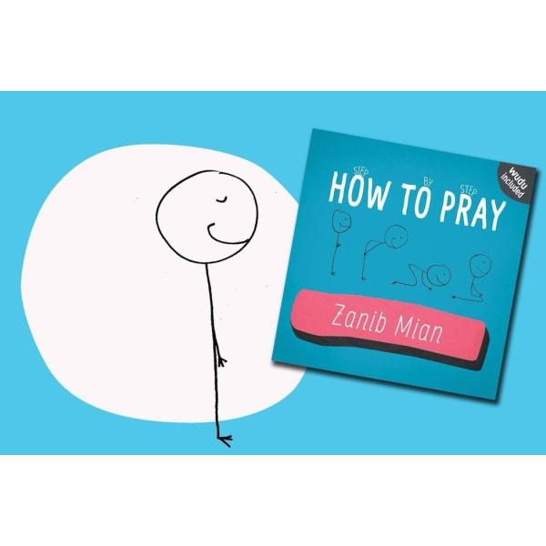 Step by Step How to Pray