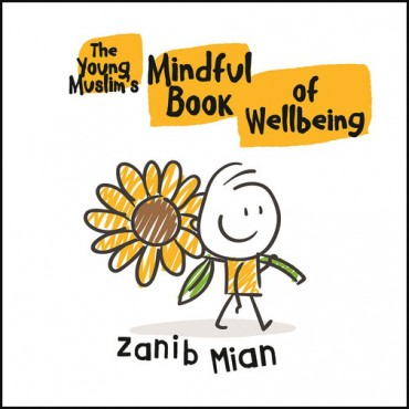 MCB : The Young Muslim's Mindful Book of Wellbeing