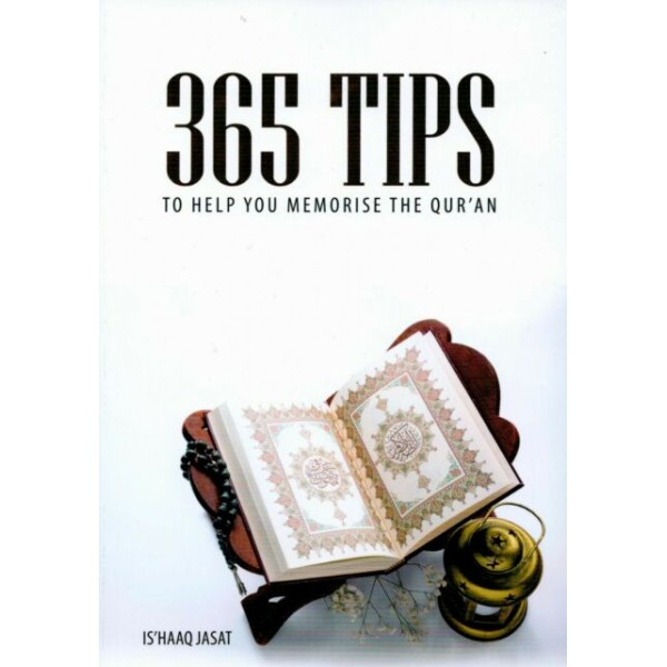 365 Tips To Help You Memorise The Qur'an
