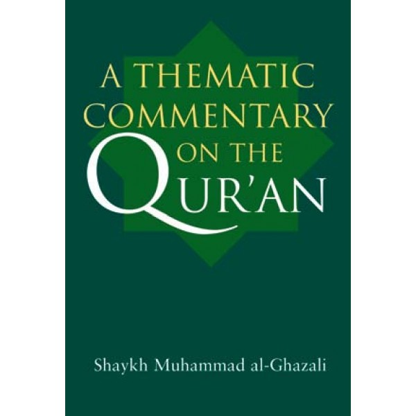 A Thematic Commentary of the Qur'an (H/B)