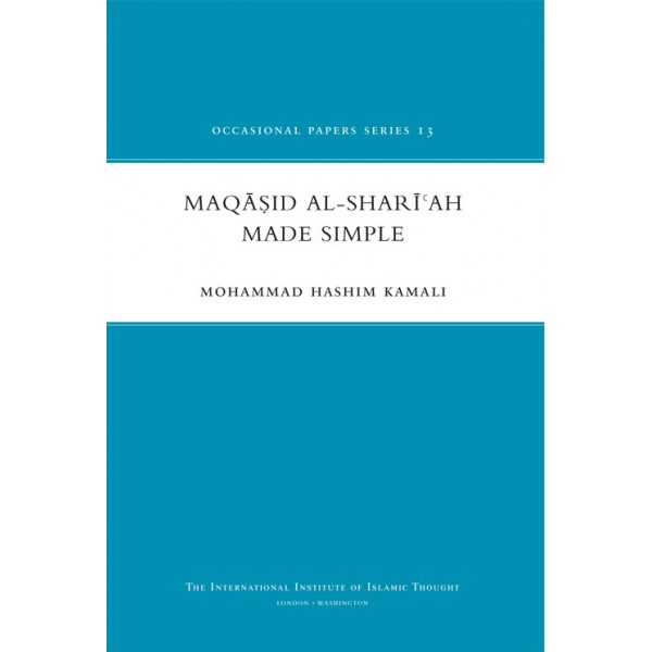 Maqasid Al-Shariah Made Simple
