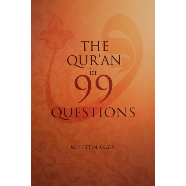 The Quran in 99 Questions