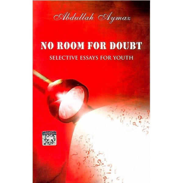 No room for doubts : Selective essays for youth