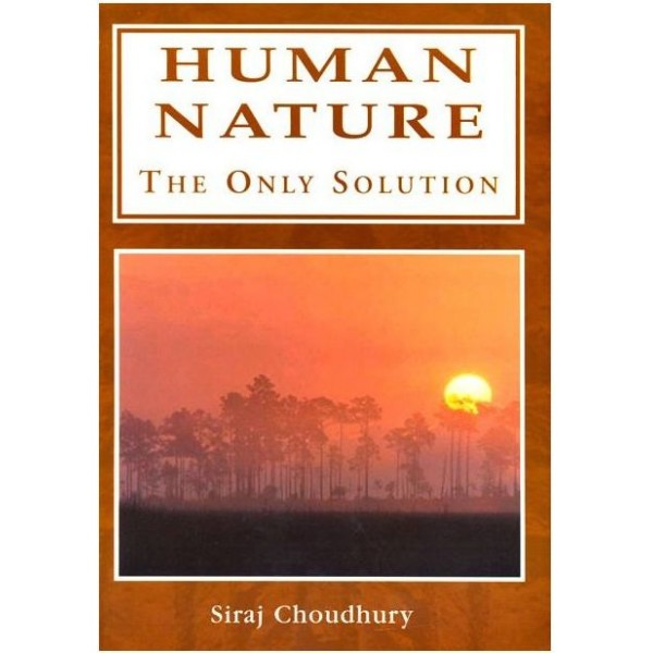 Human Nature: The Only Solution