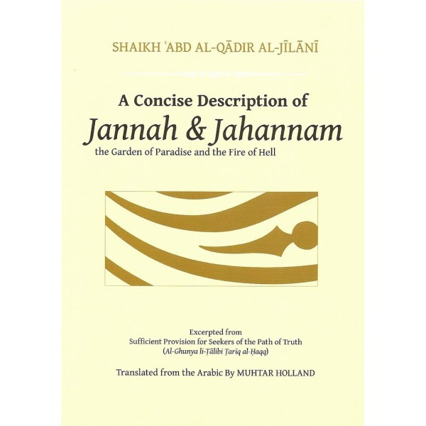 A Concise Description of Jannah and Jahannam