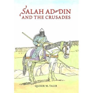 Salah Ad-din and the crusades