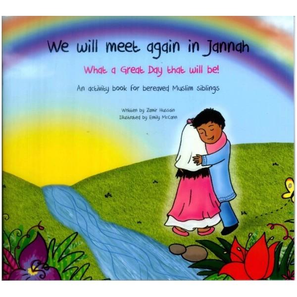 We will meet again in Jannah