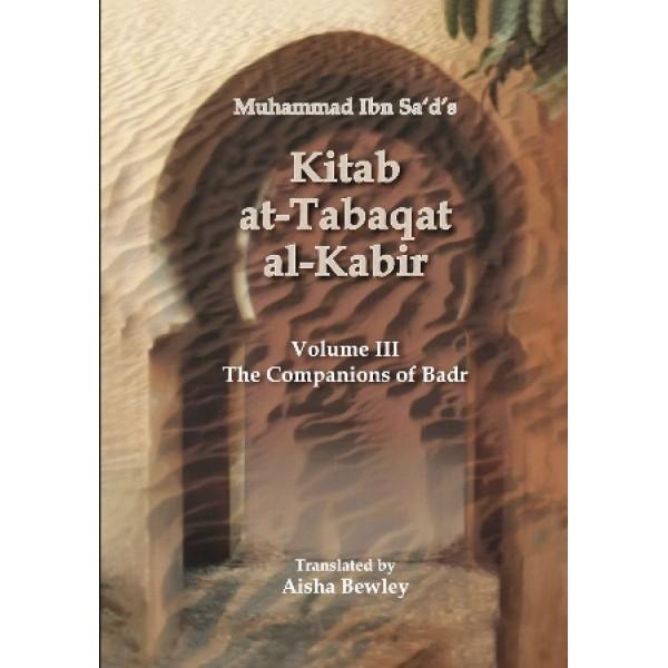 Kitab At-Tabaqat Al-Kabir - Companions of Badr V3