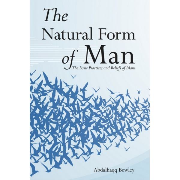 The Natural Form of Man