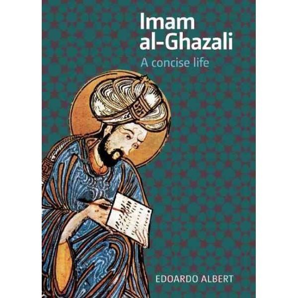 Imam al-Ghazali, A concise life