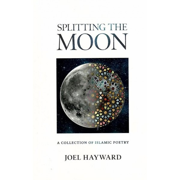 Splitting the Moon: A Collection of Islamic Poem
