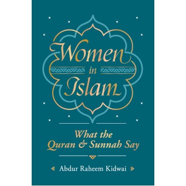 Women in Islam - what the Quran & Sunnah Say