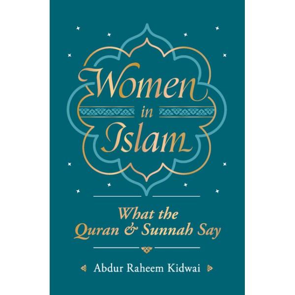 Women in Islam - what the Quran & Sunnah Say