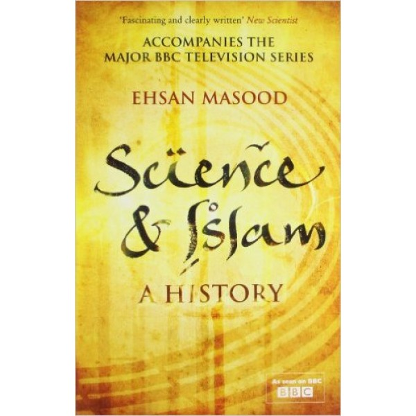 Science and Islam : A history