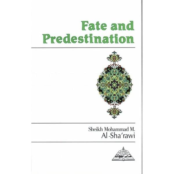 Fate and Predestination
