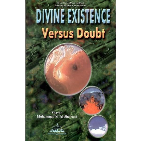 Divine Existence versus doubt