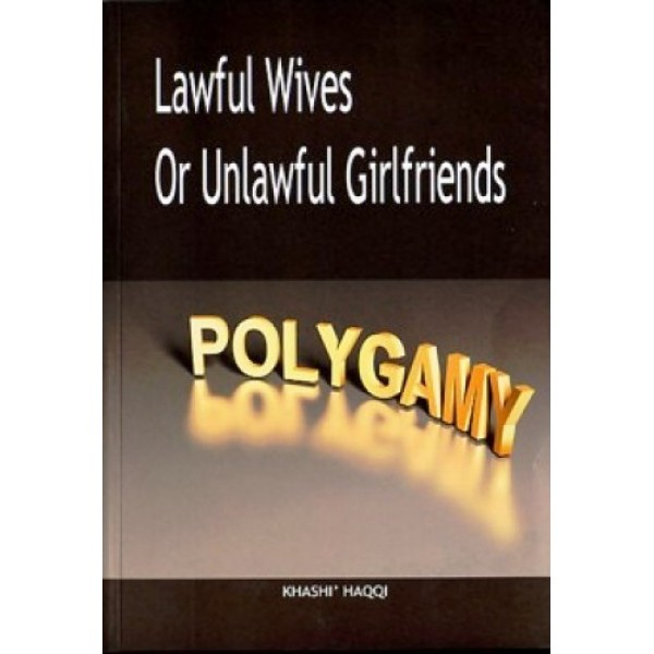 Lawful Wives or Unlawful Girlfriends