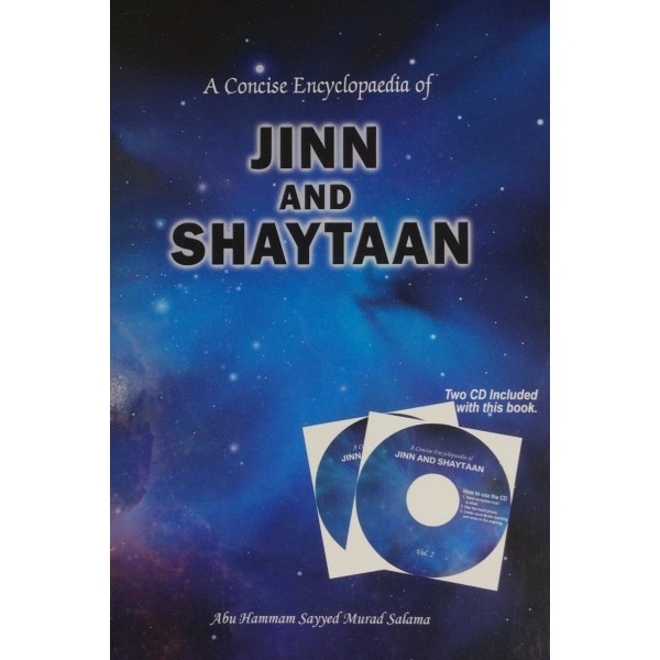 A Concise Encyclopedia of Jinn And Shaytaan