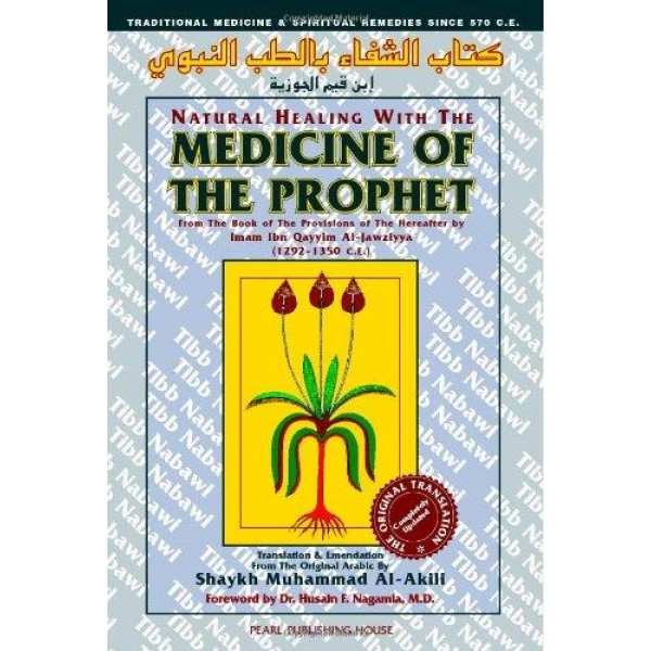 Medicine of the Prophet , Natural Healing with The