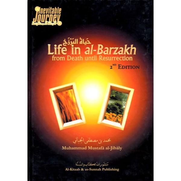 Life in al-Barzakh (H/C)