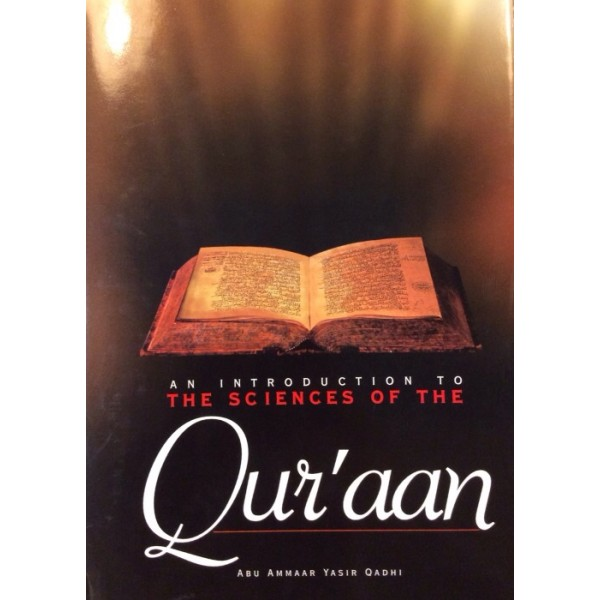 An Introduction to Sciences of The Quran