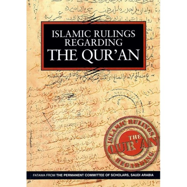 Islamic Ruling Regarding The Quran